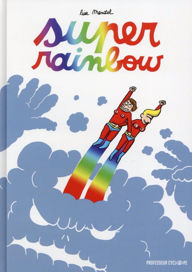 Super Rainbow - One shot - CBR