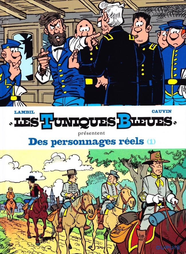 Couverture de Les tuniques Bleues présentent -3- Des personnages réels (1)