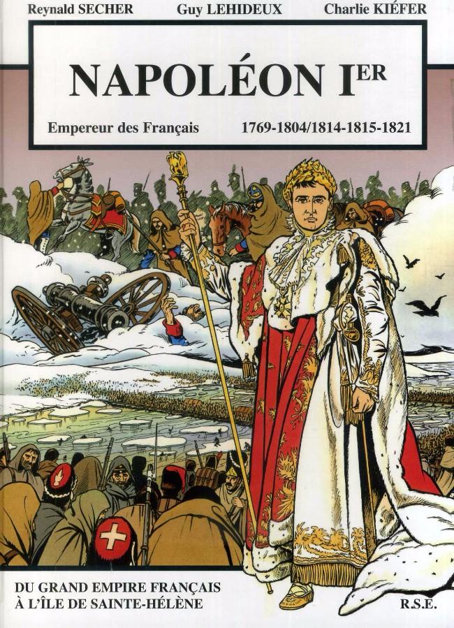 Couverture de Napoléon Ier Empereur des Français -1- Du grand Empire Français à l'île de Sainte-Hélène