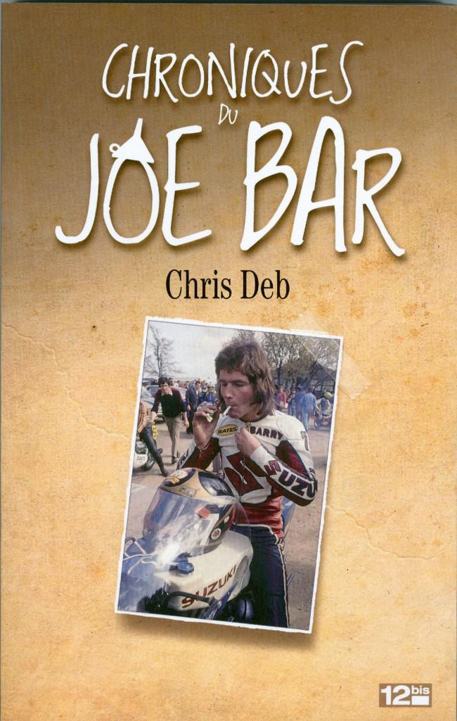 Couverture de Joe Bar Team -HS6- Chroniques du Joe Bar