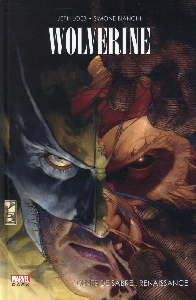 Couverture de Wolverine (Marvel Dark) - Dents de Sabre: Renaissance