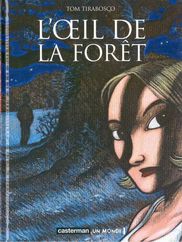 Couverture de L'Œil de la forêt - L'Œil de la Forêt