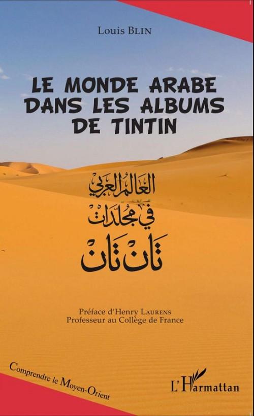 Couverture de Tintin - Divers - Le monde arabe dans les albums de Tintin