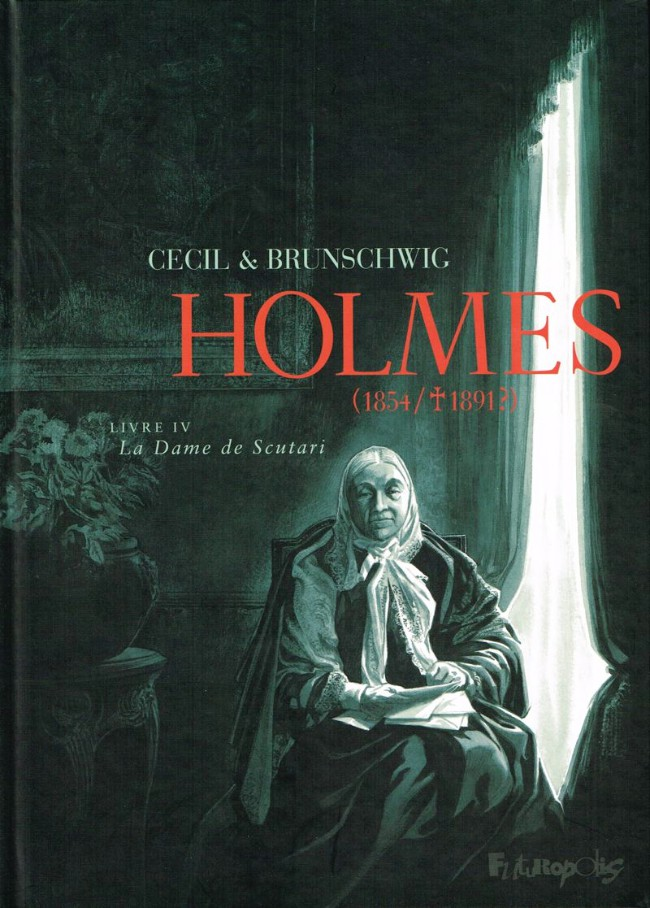 Couverture de Holmes (1854/†1891?) -4- Livre IV : La Dame de Scutari