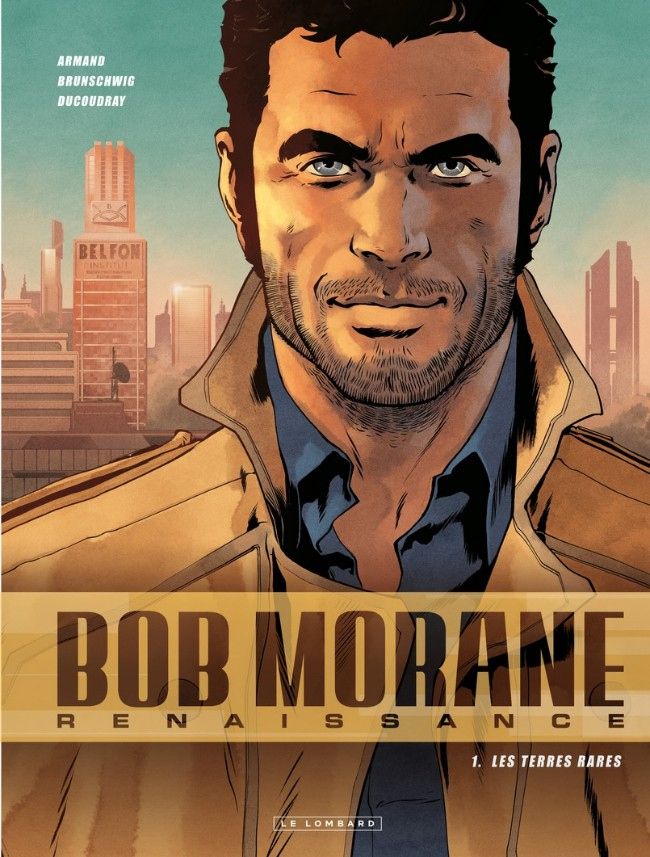 Couverture de Bob Morane - Renaissance -1- Les Terres Rares
