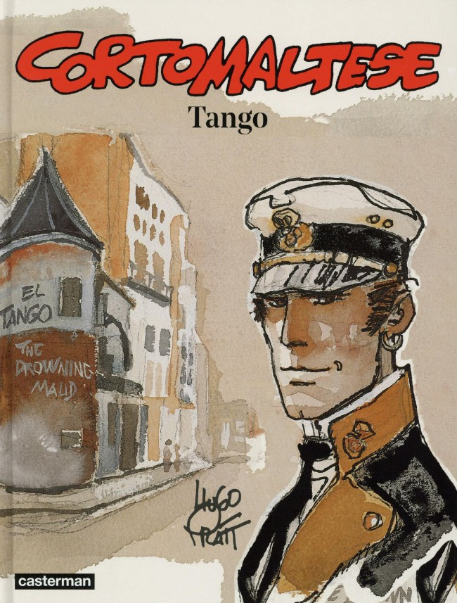 Couverture de Corto Maltese (2015 - Couleur Format Normal) -10- Tango