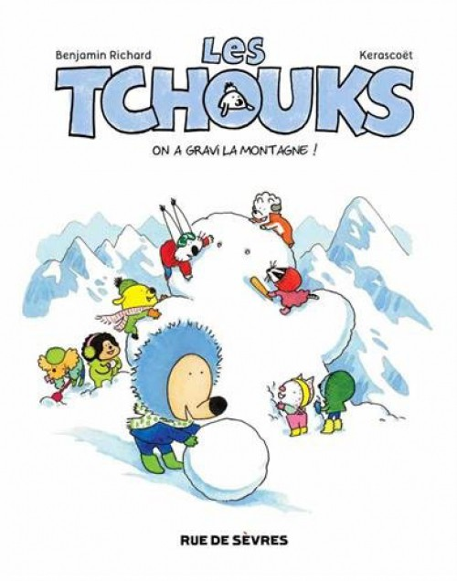 Couverture de Les tchouks -5- On a gravi la montagne !