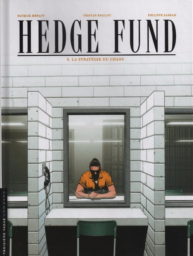 Couverture de Hedge Fund -3- La Stratégie du chaos