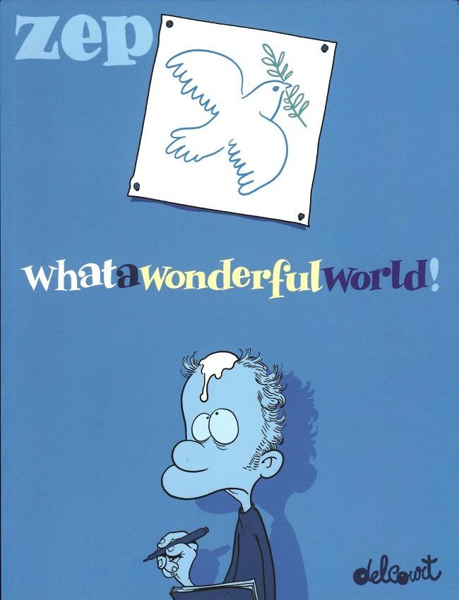 Couverture de What a wonderful world ! -1- Tome 1