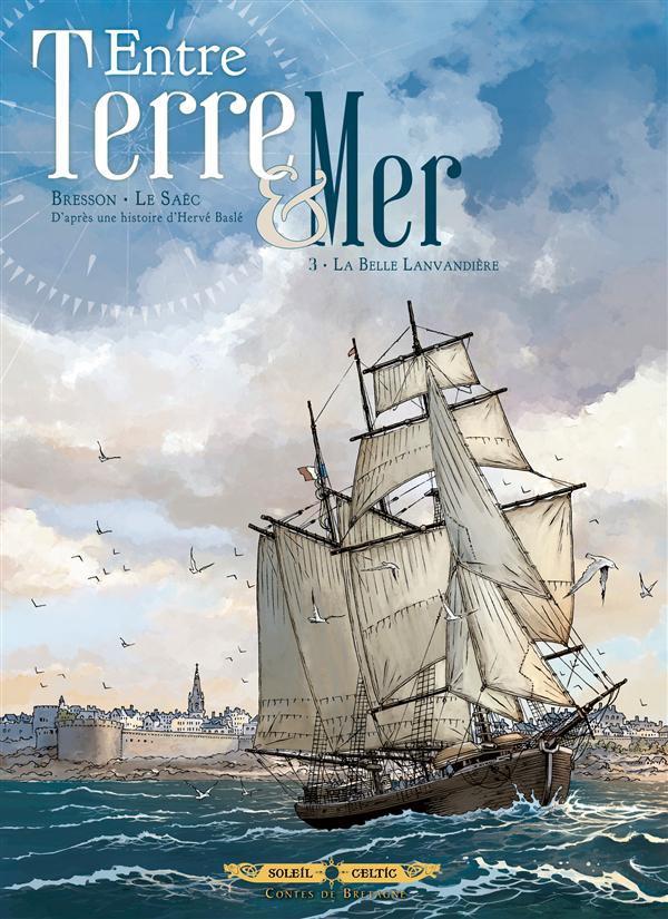 Couverture de Entre Terre & Mer -3- La Belle Lavandière