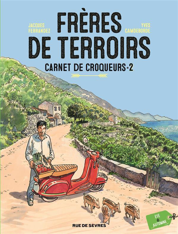 Couverture de Frères de terroirs -2- Carnet de croqueurs - Été & automne