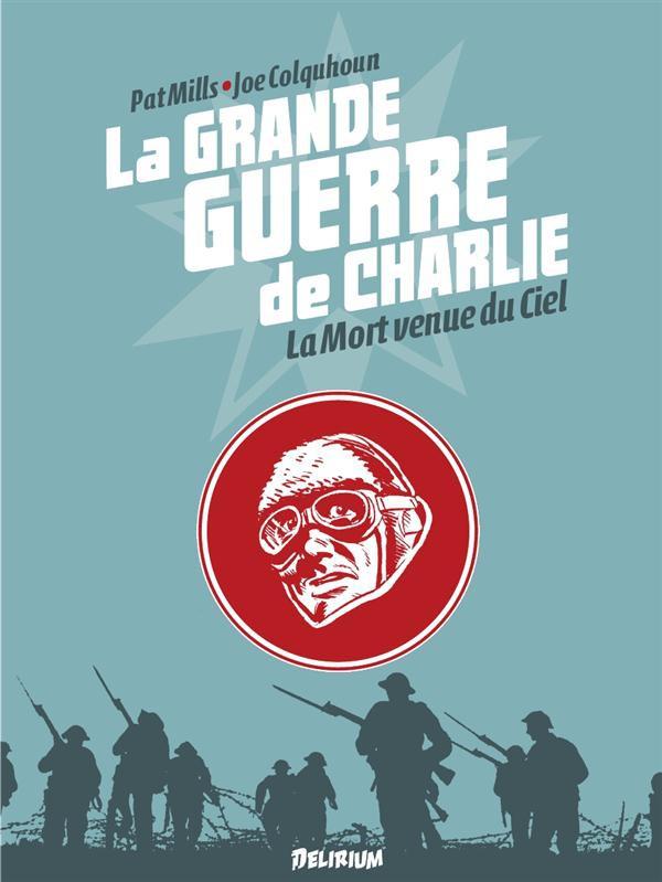 Couverture de La grande Guerre de Charlie -9- La Mort venue du Ciel