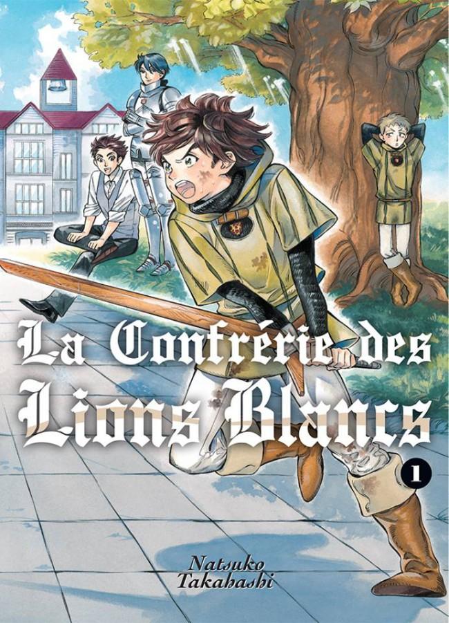 Couverture de La confrérie des Lions Blancs -1- Tome 1