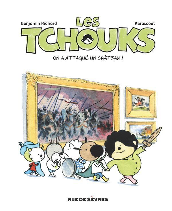 Couverture de Les tchouks -3- On a attaqué un château !