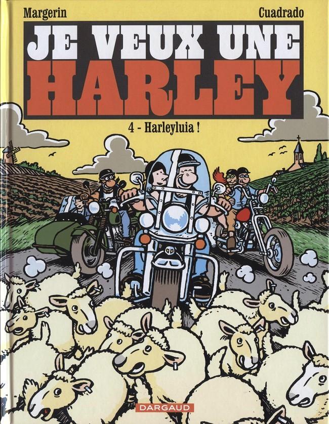 Couverture de Je veux une Harley -4- Harleyluia !