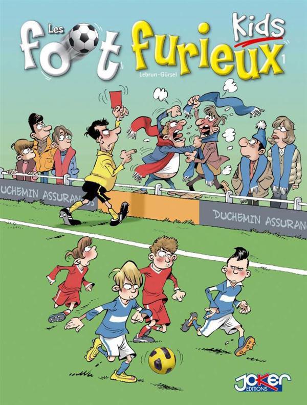 Couverture de Les foot Furieux Kids -1- Tome 1