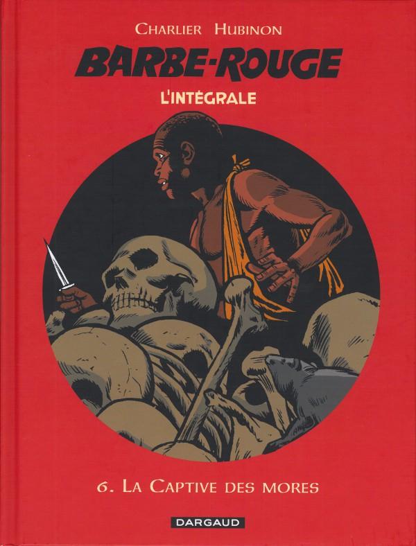 Couverture de Barbe-Rouge (L'intégrale - Nouvelle édition) -6- La captive des mores