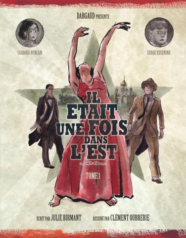 Couverture de Il était une fois dans l'est -1- Les aventures d'Isadora Duncan