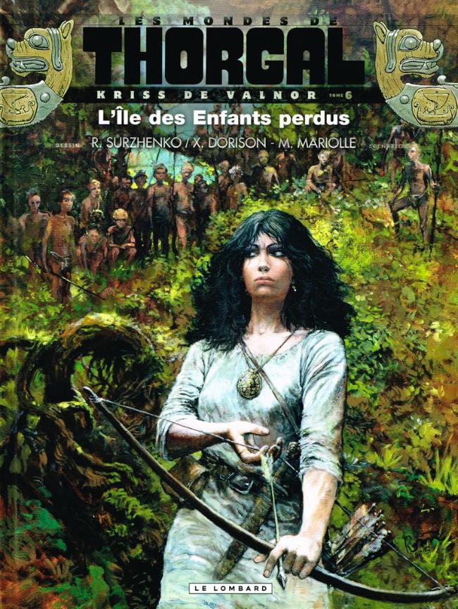 Couverture de Thorgal (Les mondes de) - Kriss de Valnor -6- L'île des Enfants perdus