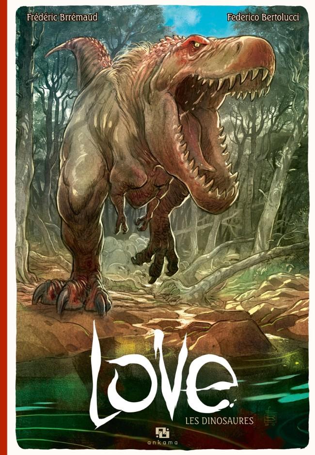 Couverture de Love (Bertolucci) -4- Les dinosaures