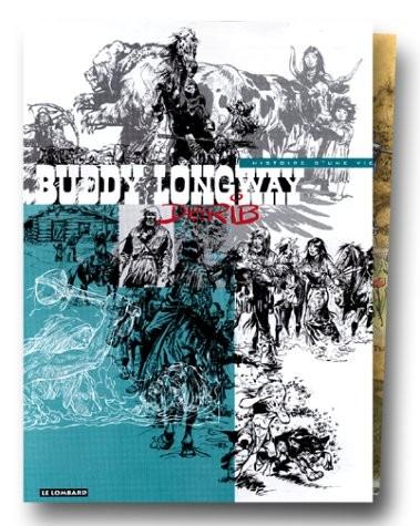 Couverture de Buddy Longway -Int en Cof-  Buddy Longway: Histoire d'une vie