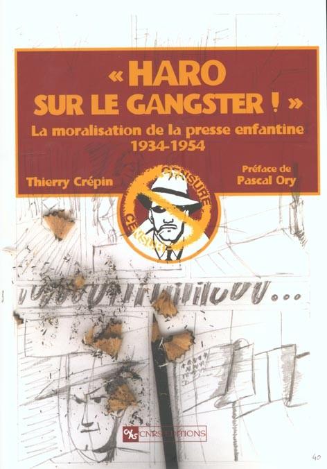 Couverture de (DOC) Études et essais divers - « Haro sur le gangster ! » La moralisation de la presse enfantine 1934-1954