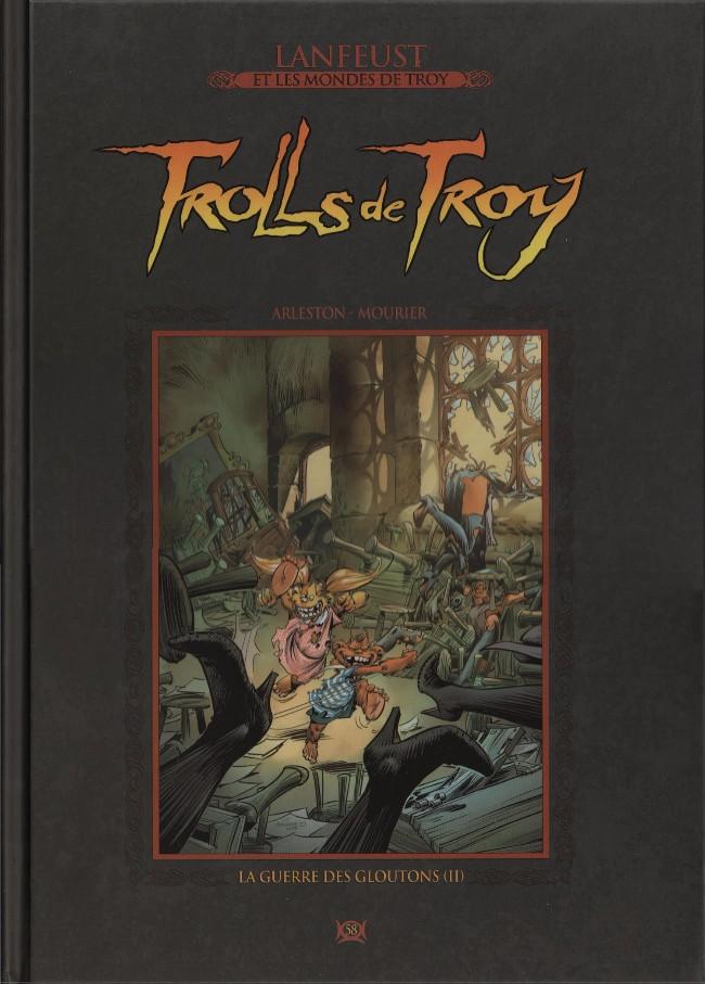 Couverture de Lanfeust et les mondes de Troy - La collection (Hachette) -58- Trolls de Troy - La guerre des gloutons (II)