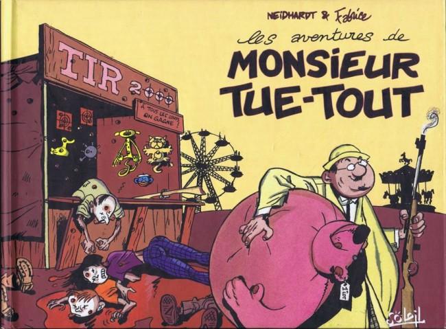 Couverture de Monsieur Tue-Tout - Les aventures de Monsieur Tue-Tout