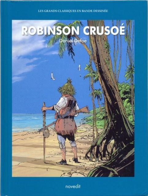 Couverture de Les grands Classiques en bande dessinée - Robinson Crusoé