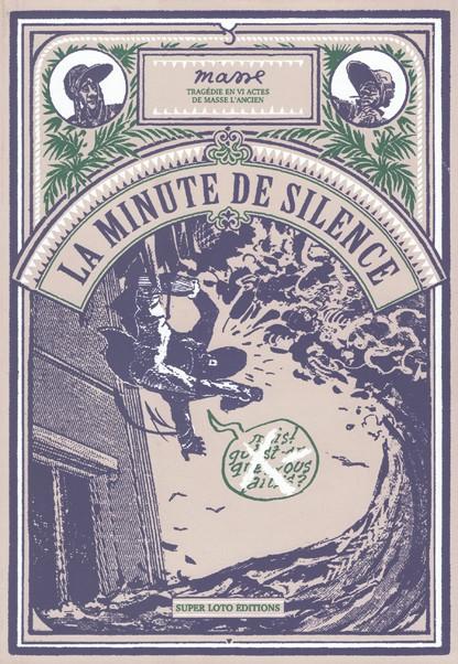 Couverture de La minute de Silence - La Minute de Silence