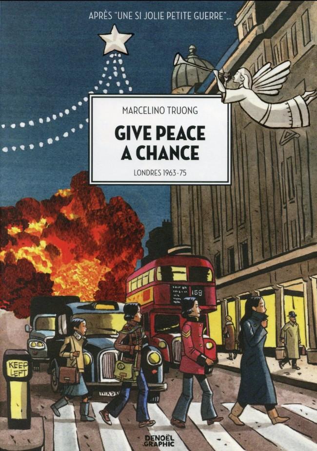 Une si jolie petite guerre - Give peace a chance PDF