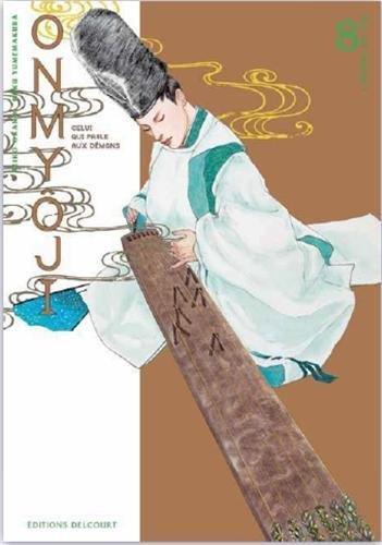Couverture de Onmyôji - celui qui parle aux démons -8- Tome 8