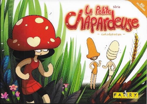 Couverture de Petite Chapardeuse -1- Cohabitation