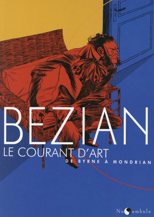 Couverture de Le courant d'art - Le Courant d'art - De Byrne à Mondrian