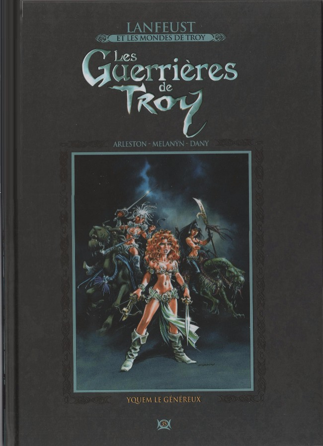 Couverture de Lanfeust et les mondes de Troy - La collection (Hachette) -35- Les Guerrières de Troy - Yquem le généreux