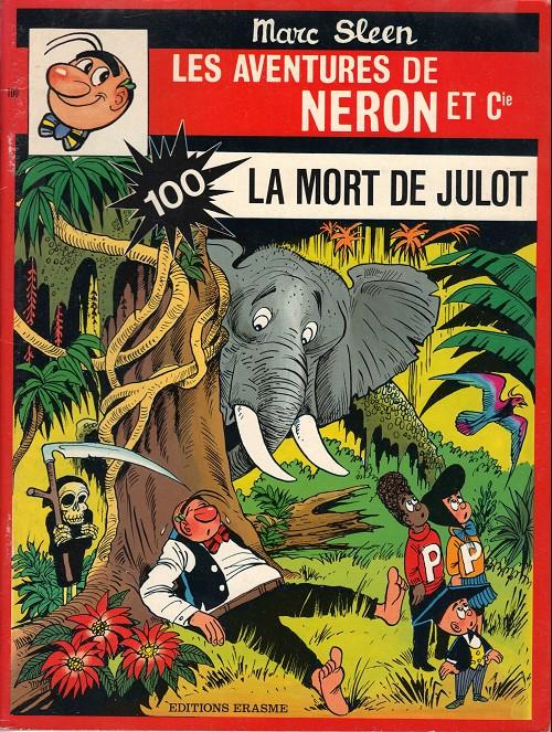 Couverture de Néron et Cie (Les Aventures de) (Érasme) -100- La mort de julot