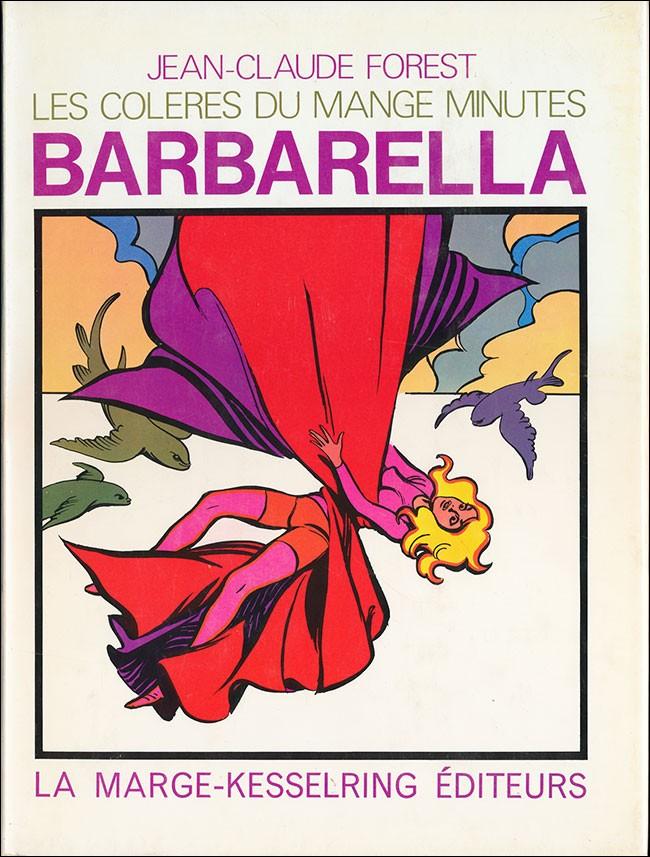 Couverture de Barbarella -2- Les colères du Mange-Minutes