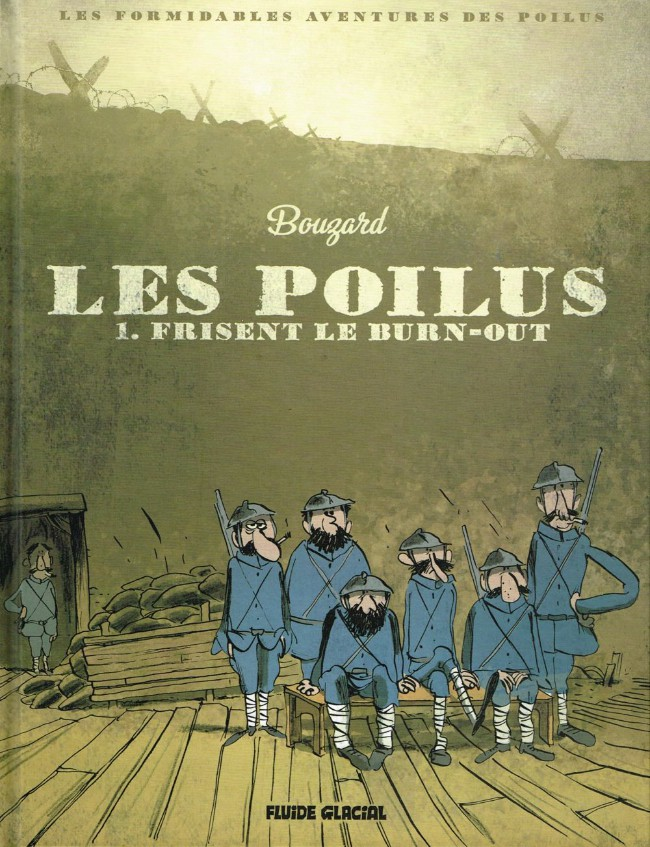 Couverture de Les poilus -1- Frisent le burn-out
