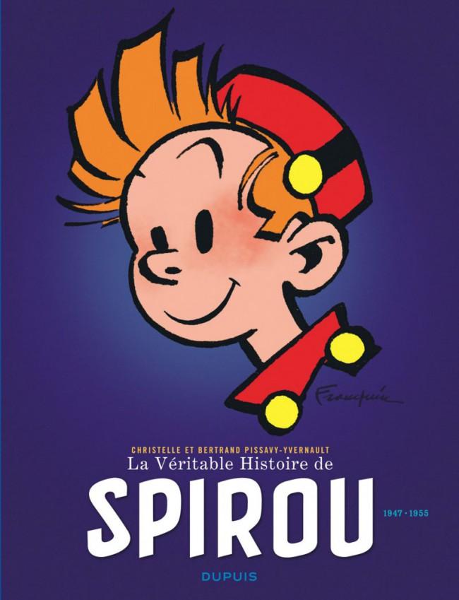 Couverture de Spirou (La Véritable Histoire de) -2- 1947-1955