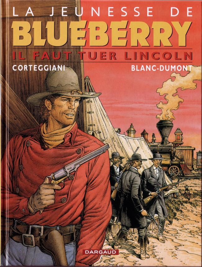 Couverture de Blueberry (La Jeunesse de) -13- Il faut tuer Lincoln