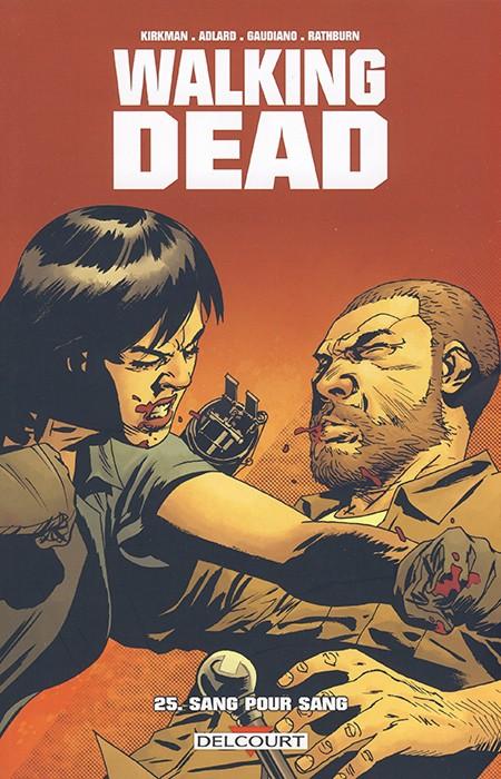 Couverture de Walking Dead -25- Sang pour sang