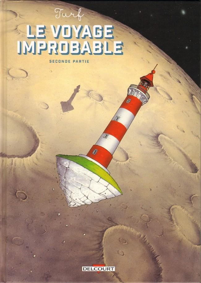 Couverture de Le voyage improbable -2- Seconde partie