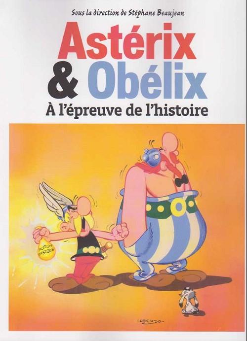 Couverture de Astérix (Autres) - Astérix & Obélix - À l'épreuve de l'histoire