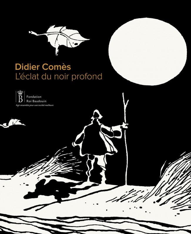 Couverture de (AUT) Comès -4- Didier Comès. L'éclat du noir profond