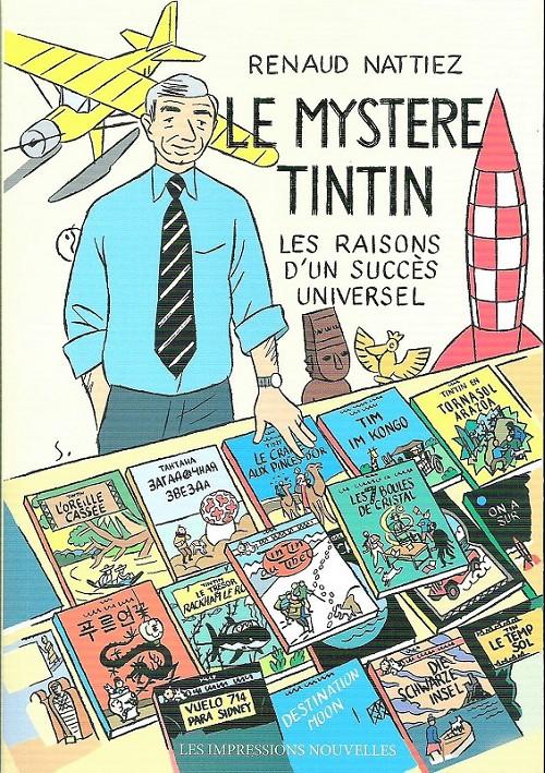 Couverture de Tintin - Divers - Le mystère Tintin : Les raisons d'un succès universel