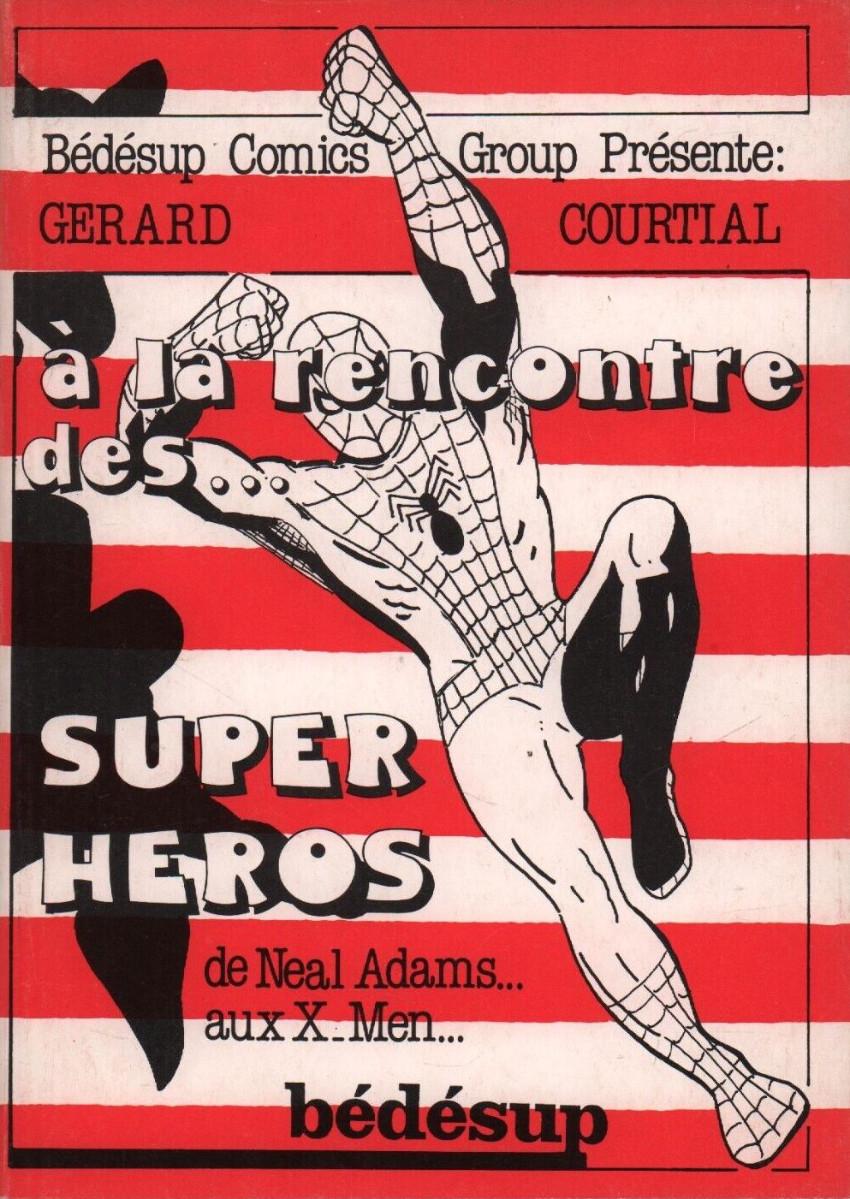 Couverture de (DOC) Études et essais divers -4- À la rencontre des... super héros - De Neal Adams aux X-Men...
