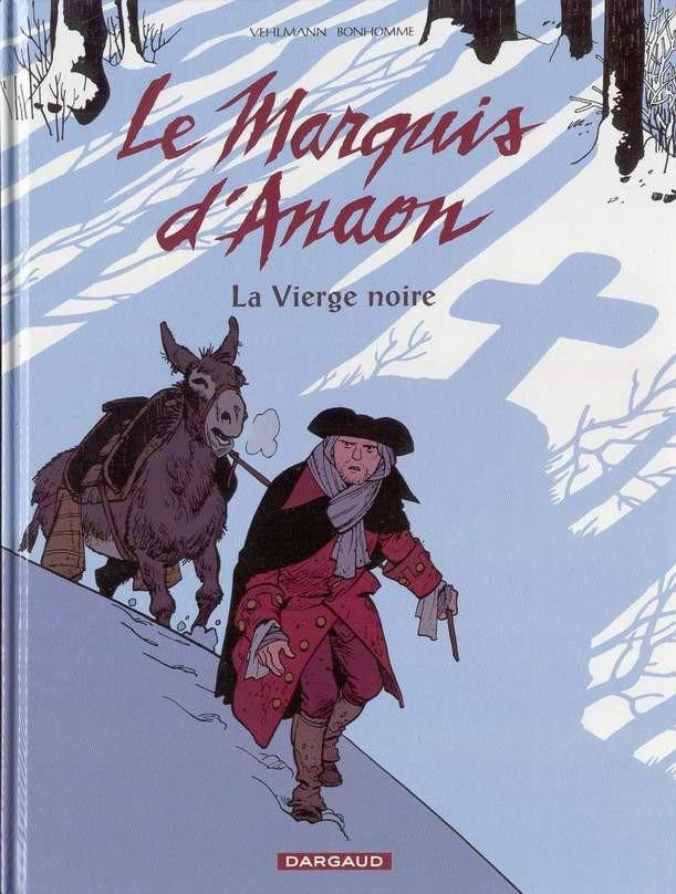 Couverture de Le marquis d'Anaon -2- La vierge noire