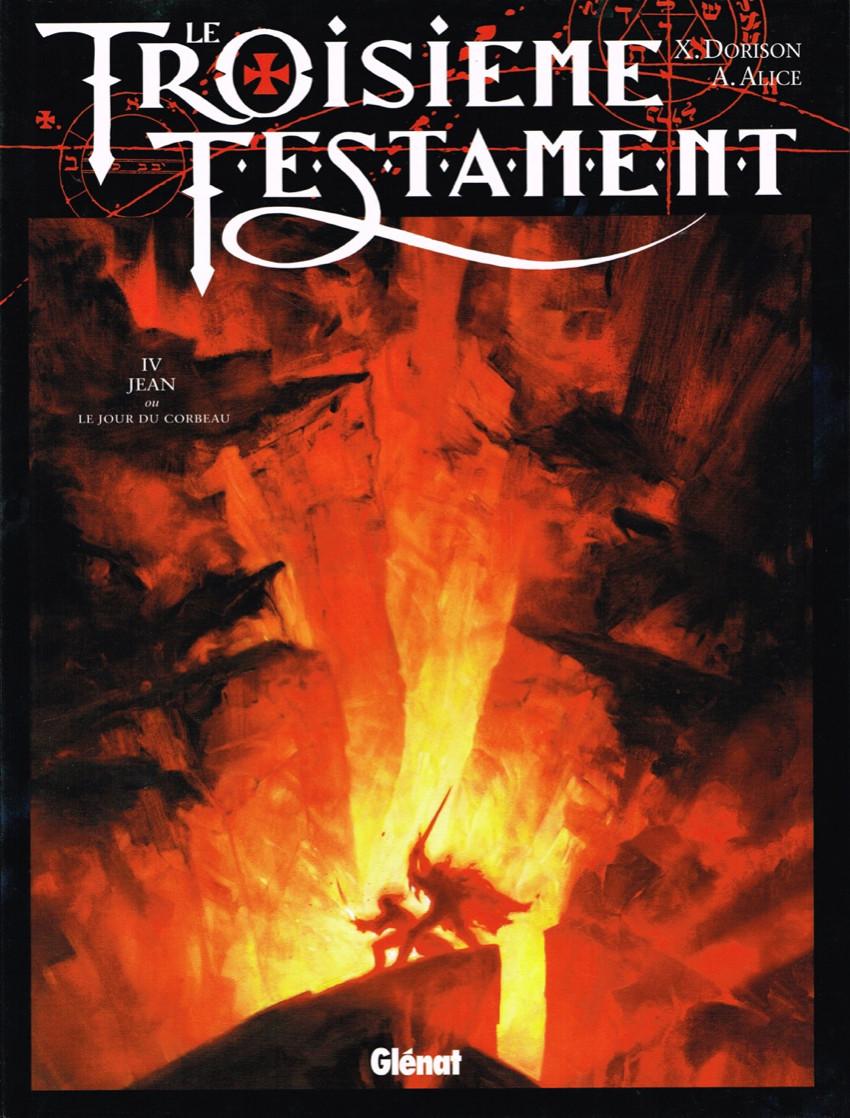 Couverture de Le troisième Testament -4- Jean ou le jour du corbeau