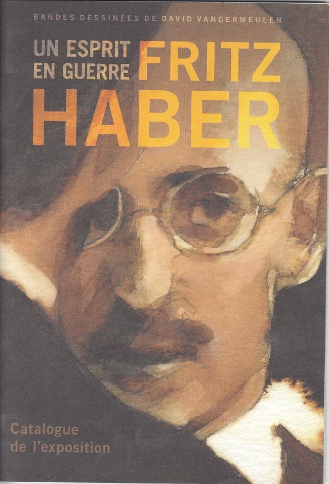 Couverture de Fritz Haber -Cat- Fritz Haber, un esprit en guerre.