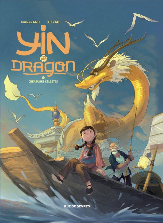 Couverture de Yin et le dragon -1- Créatures célestes